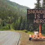 "Road sign hacked, new display said ""Snowden is a Hero"""